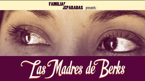 """Las Madres de Berks"" Film Screening"