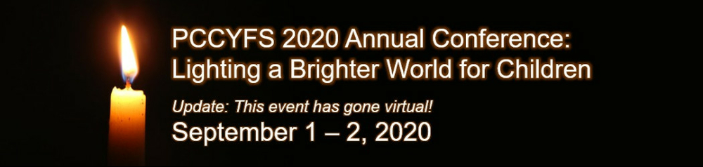 PCCYFS 2020 Annual Conference: Lighting a Brighter World for Children