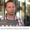 One Teacher's Story of Restorative Practices in the Classroom (CenterScene) 1.44 minutes