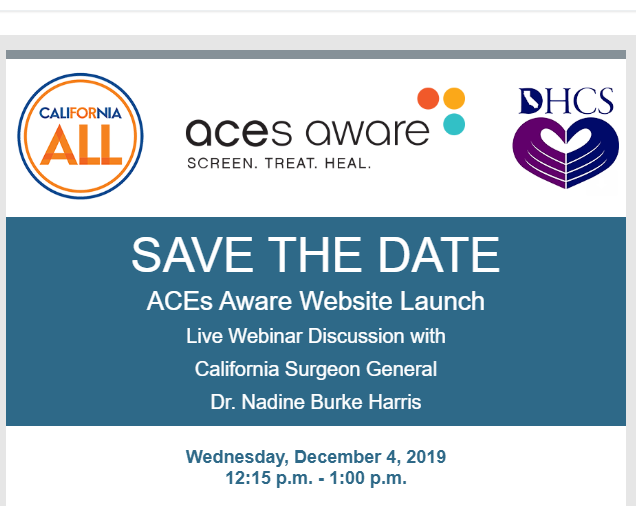 Live webinar: CA surgeon general and DHCS medical director discuss ACE screening training