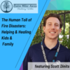 New Episode of Resiliency Within with Elaine Miller Karas: The Human Toll of Fire Disasters